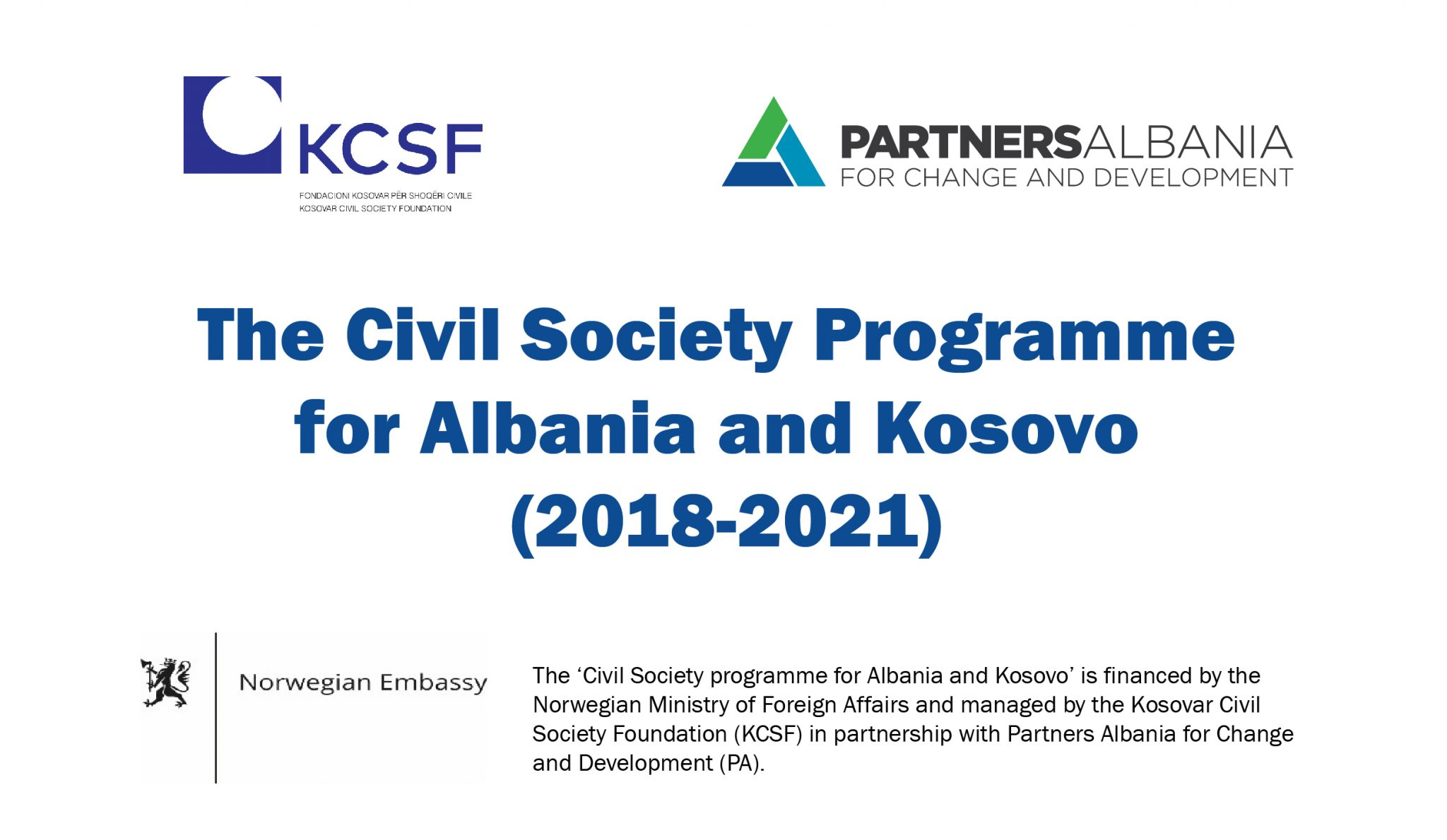 Civil Society Programme for Albania and Kosovo Launched by KCSF and PA