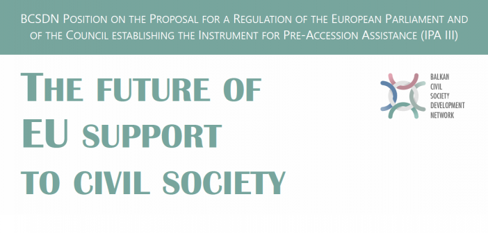 The Future of EU Support to Civil Society – BCSDN Position on IPA III