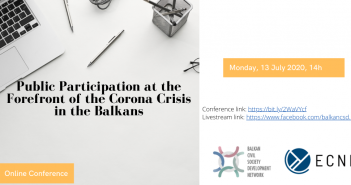 ECNL/ BCSDN Conference:  Public Participation at the Forefront of the Corona Crisis in the Balkans July 13, 2020, 14h CET