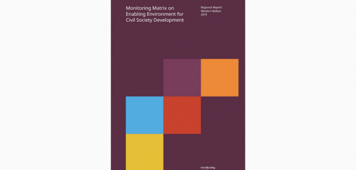 Monitoring Matrix Regional Report 2019: Not Many Changes Were Introduced to Improve the Enabling Environment for CSDev in the WB